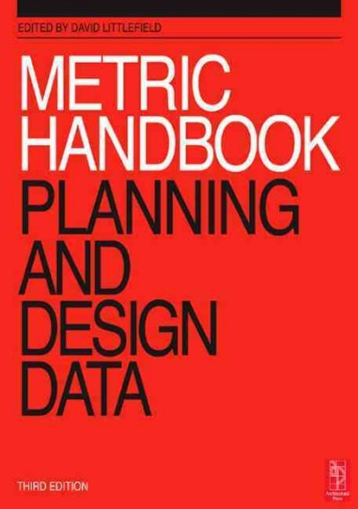 Metric handbook:planning and design data