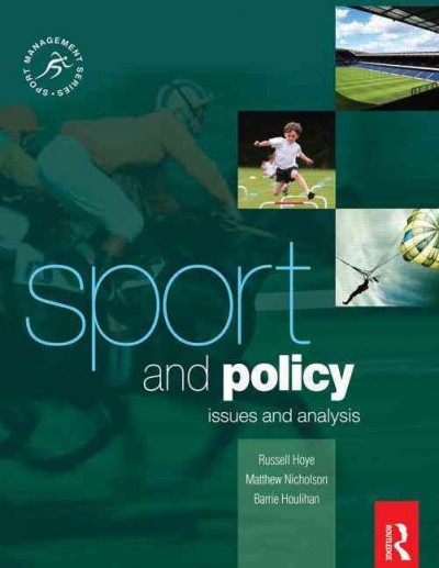 Sport and policy : issues and analysis /