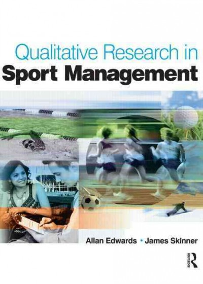 Qualitative research in sport management /
