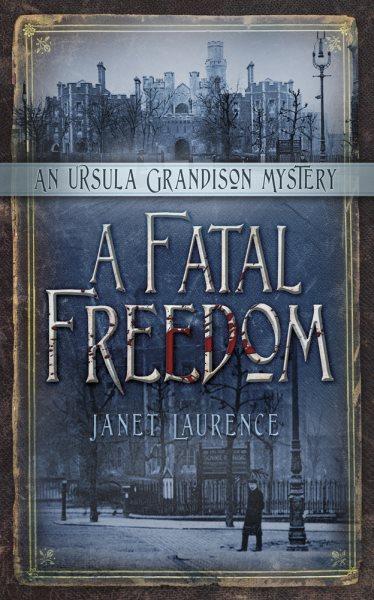 A Fatal Freedom