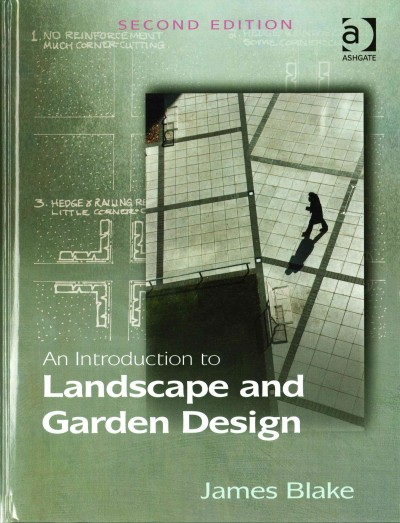 An introduction to landscape and garden design /