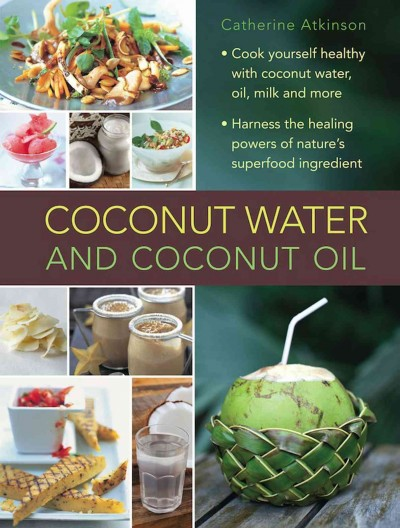 Coconut water and coconut oil /