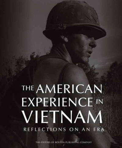 The American experience in Vietnam:reflections of an era