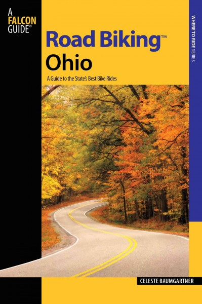 Road biking Ohio : a guide to the state
