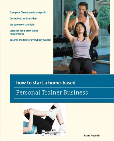 How to start a home-based personal trainer business /