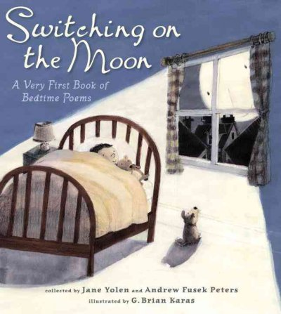 Switching on the moon : a very first book of bedtime poems 封面