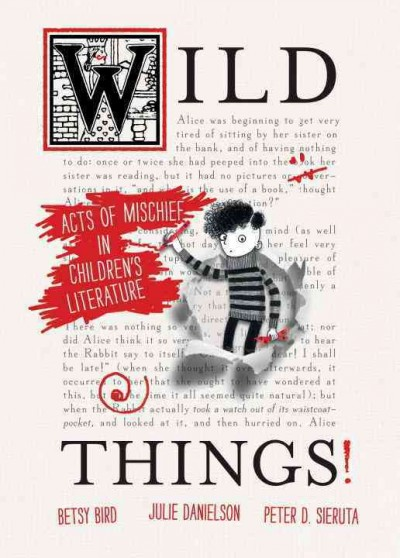 Wild things! : acts of mischief in children