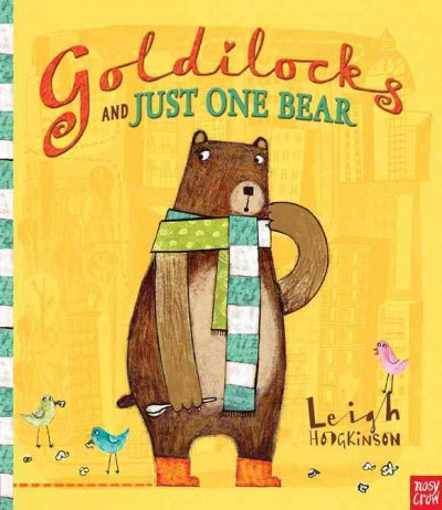 Goldilocks and just one bear /