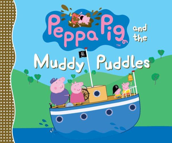 Peppa Pig:The Muddy Puddles 粉紅豬小妹:水坑的冒險