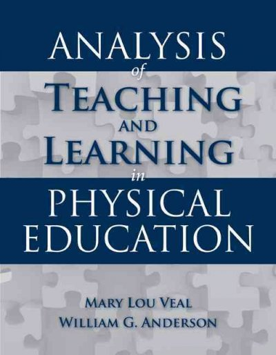 Analysis of teaching and learning in physical education /