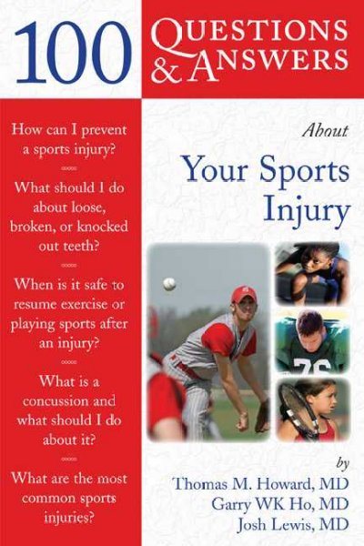 100 questions & answers about your sports injury /