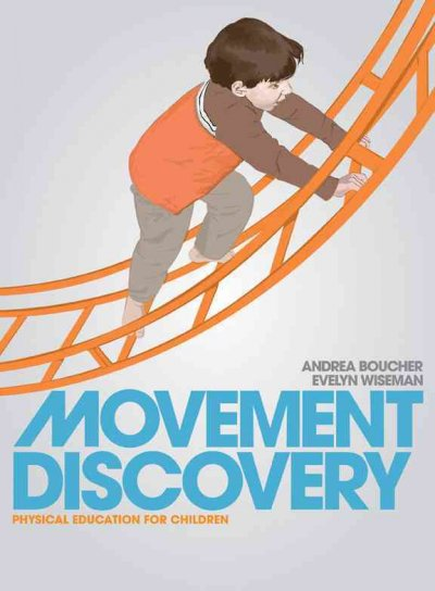 Movement discovery : physical education for children /