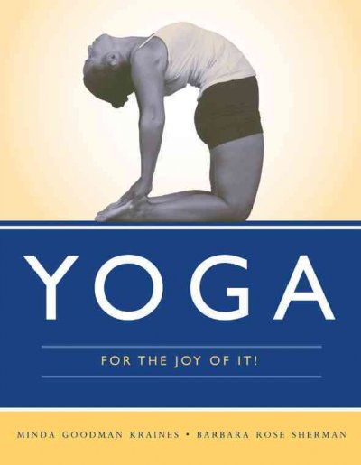 Yoga for the joy of it! /