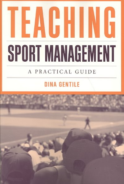 Teaching sport management : a practical guide /