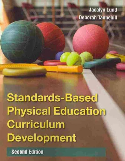 Standards-based physical education curriculum development /