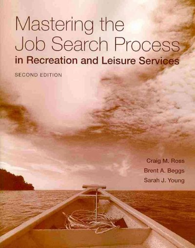 Mastering the job search process in recreation and leisure services /