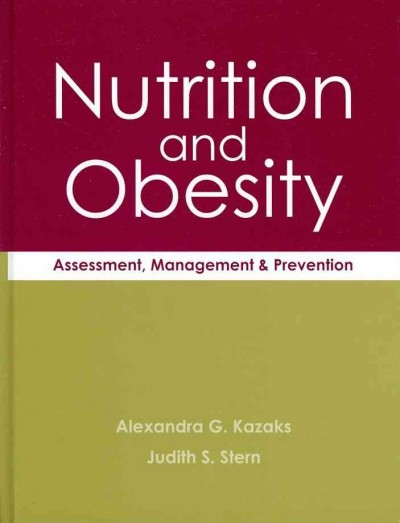 Nutrition and obesity : assessment, management & prevention /