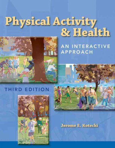 Physical activity & health : an interactive approach /