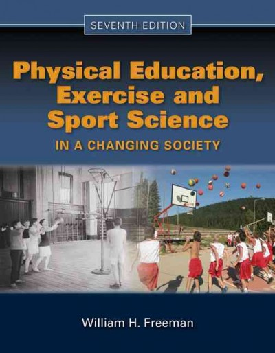 Physical education, exercise, and sport science in a changing society /