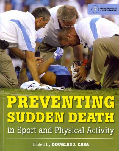 Preventing sudden death in sport and physical activity /