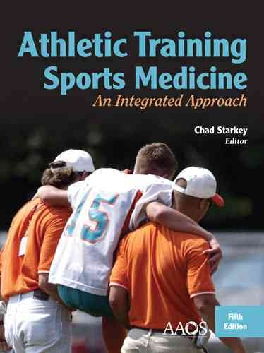 Athletic training and sports medicine : an integrated approach /
