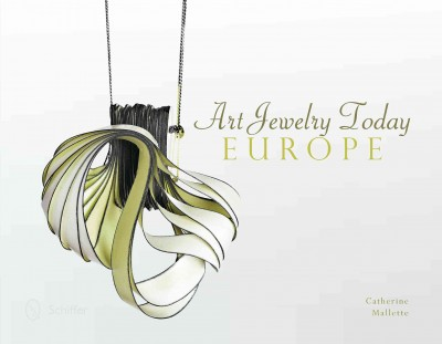 Art jewelry today : Europe /
