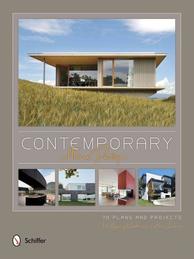 Contemporary home design : : 70 plans and projects