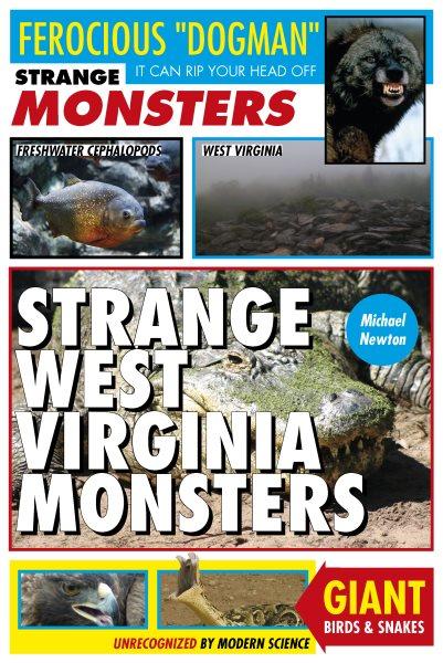 Strange West Virginia Monsters