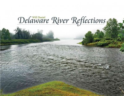 Delaware River Reflections
