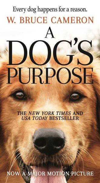 A Dog`s Purpose為了與你相遇 電影書封版