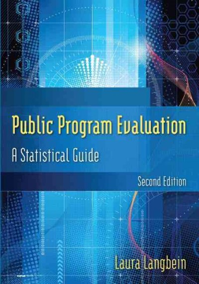 Public program evaluation : a statistical guide /
