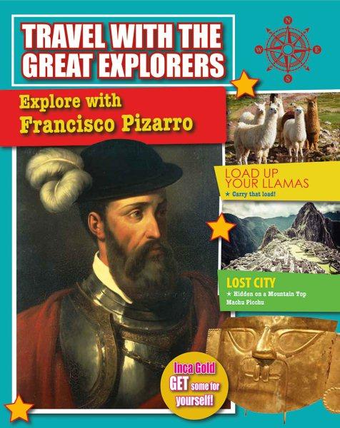 Explore With Francisco Pizarro