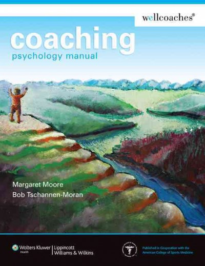 Coaching psychology manual /