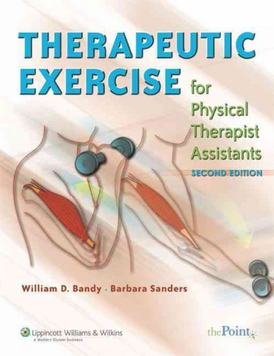 Therapeutic exercise for physical therapist assistants /