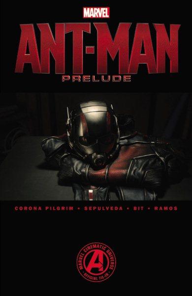 Marvel`s Ant-Man Prelude (Marvel Ant-Man)