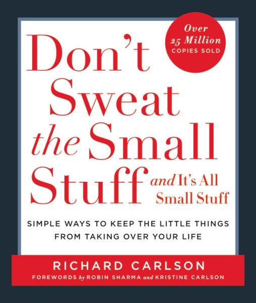 Don't Sweat the Small Stuff... and It's All Small Stuff別為小事抓狂