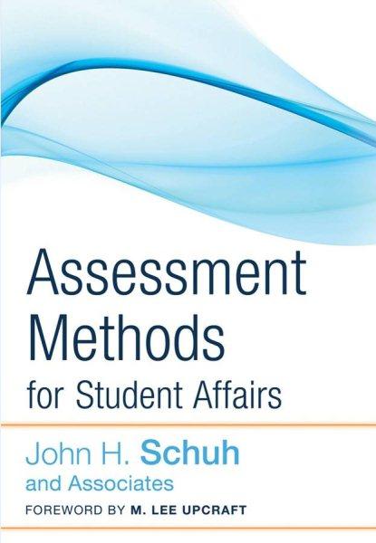 Assessment methods for student affairs /