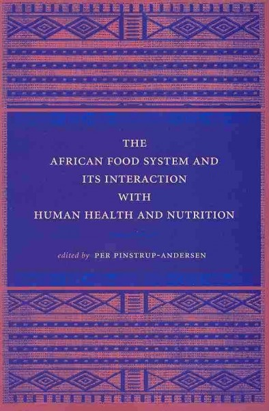 The African food system and its interaction with human health and nutrition /