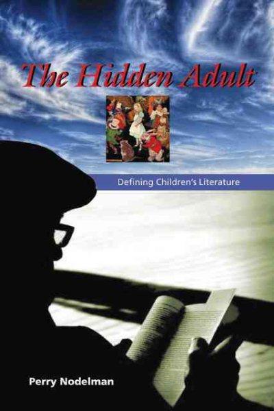 The hidden adult : defining children