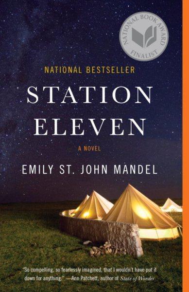 Station eleven : : a novel