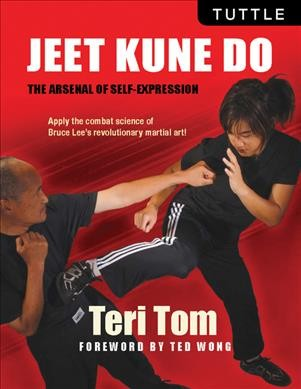 Jeet kune do : the arsenal of self-expression /