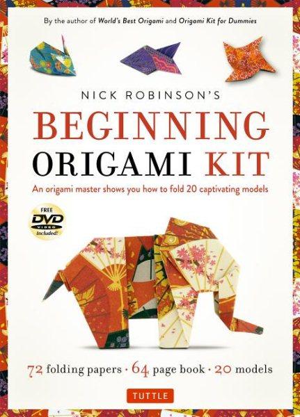 Nick Robinson's Beginning Origami Kit