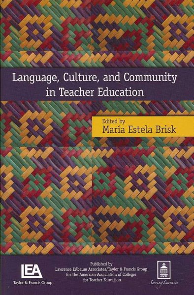 Language, culture, and community in teacher education /