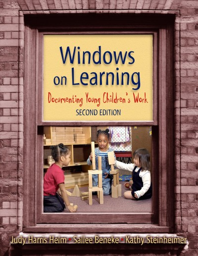 Windows on learning : documenting young children
