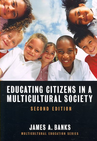 Educating citizens in a multicultural society /