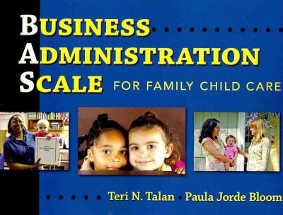 Business administration scale for family child care /