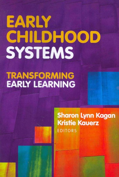 Early childhood systems : transforming early learning /