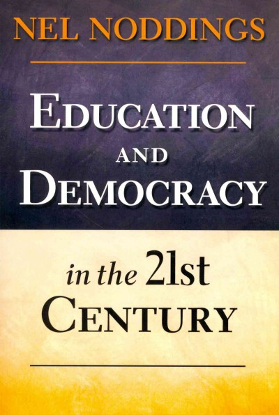 Education and democracy in the 21st century /