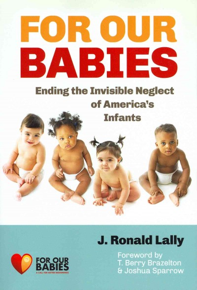 For our babies : ending the invisible neglect of America