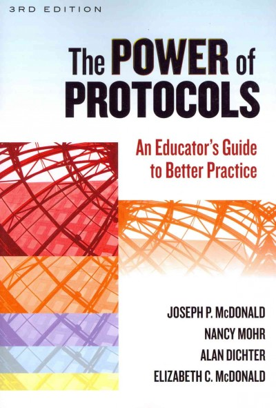 The power of protocols : an educator